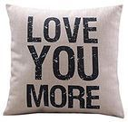 'Love You More' Pillow Cover
